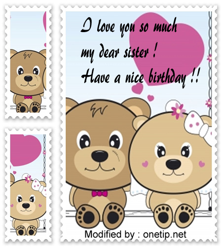 happy birthday greetings for my sister,happy birthday sayings for my sister